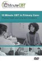 10 Minute CBT in Primary Care Physcial Health and Long Term Conditions