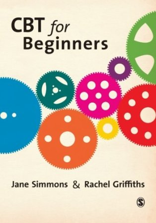 CBT for Beginners A Practical Guide