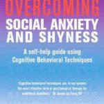 Overcoming Social Anxiety & Shyness